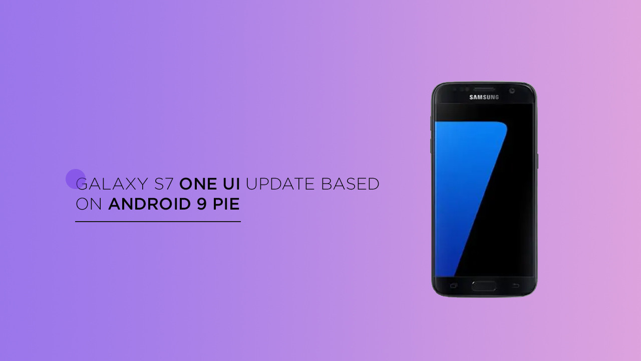 Android 9 samsung galaxy s7