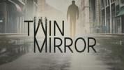 Twin Mirror duyuruldu!