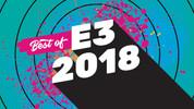 E3 2018'in en iyileri seçildi!