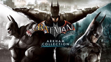 Batman: Arkham Collection geliyor!