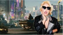 Lady Gaga Cyberpunk 2077'de mi yer alacak?