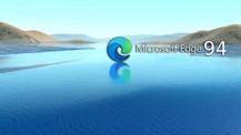 Microsoft Edge 94 kullanıma sunuldu! Hemen güncelleyin!