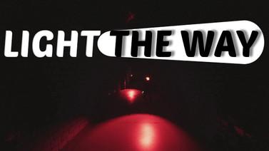 Light The Way sizlere farklı bir deneyim yaşatmaya geliyor!