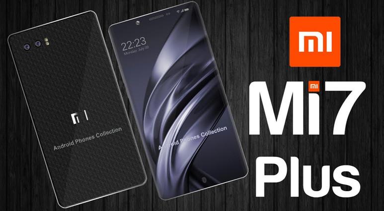 Xiaomi Mi 7 ve Mi 7 Plus aynı anda tanıtılacak