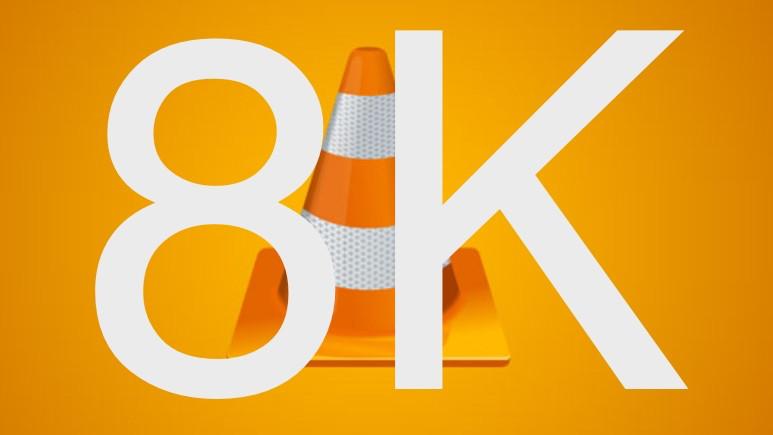 VLC 3.0 ile 8K desteği geldi!
