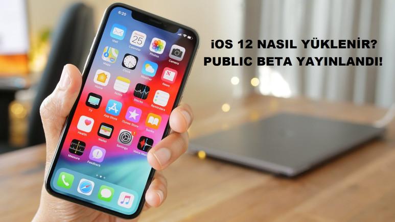 iOS 12 Public Beta çıktı! Nasıl yüklenir?