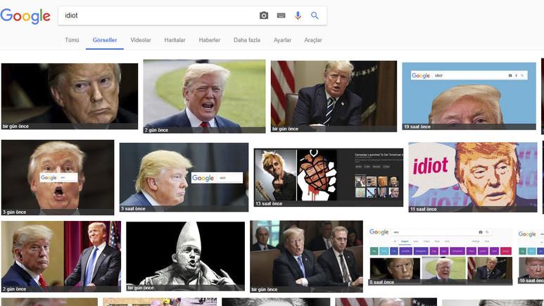 Google Görseller'e Idiot (Aptal) yazınca Trump çıkıyor