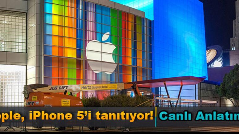 Apple, yeni nesil 'iPhone 5'ini tanıtıyor: 'Canlı Anlatım'