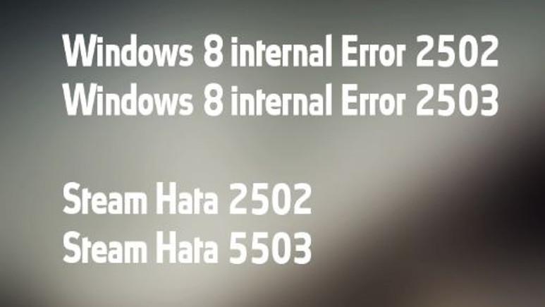 Windows 8'de .msi dosyalarını yüklerken 2502 ve 2503 hatası alıyorum!