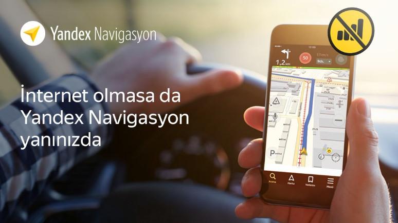 Yandex Navigasyon artık çevrimdışı çalışıyor!