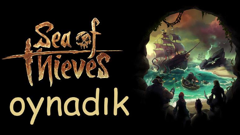 Sea of Thieves Final Beta oynadık