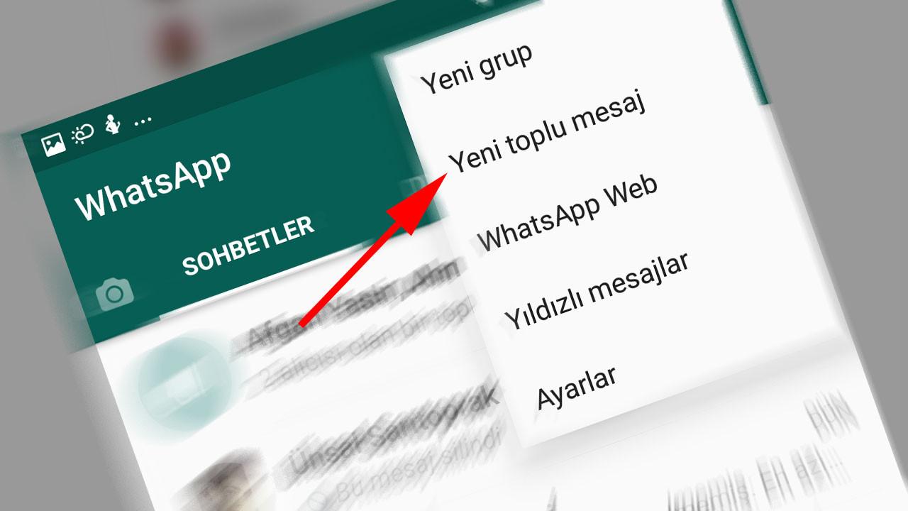 WhatsApp'ta toplu mesaj nasıl gönderilir?