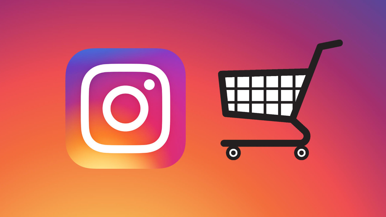 IG Alışveriş ile Instagram'da yeni dönem!