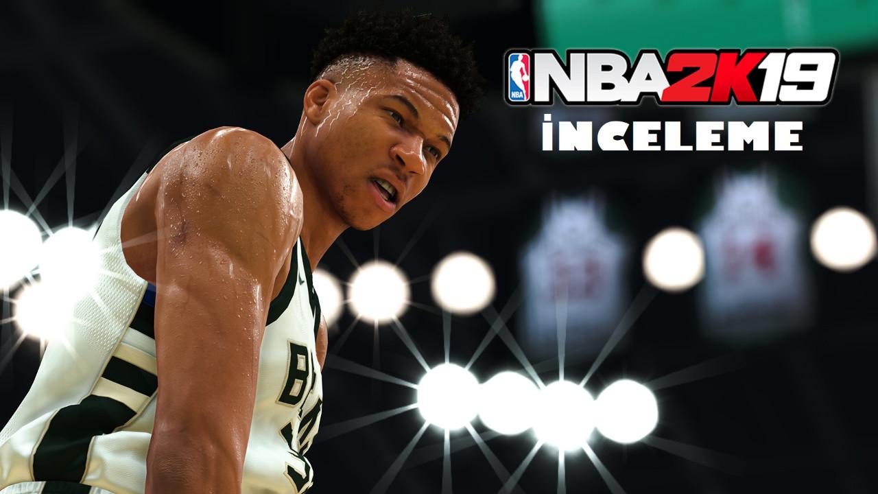NBA 2K19 İnceleme!