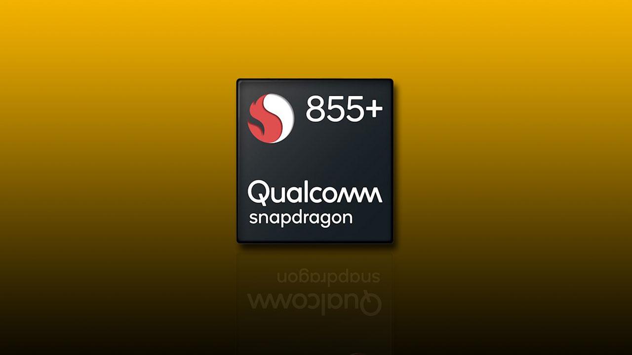 Snapdragon 855 Plus işlemcisi duyuruldu
