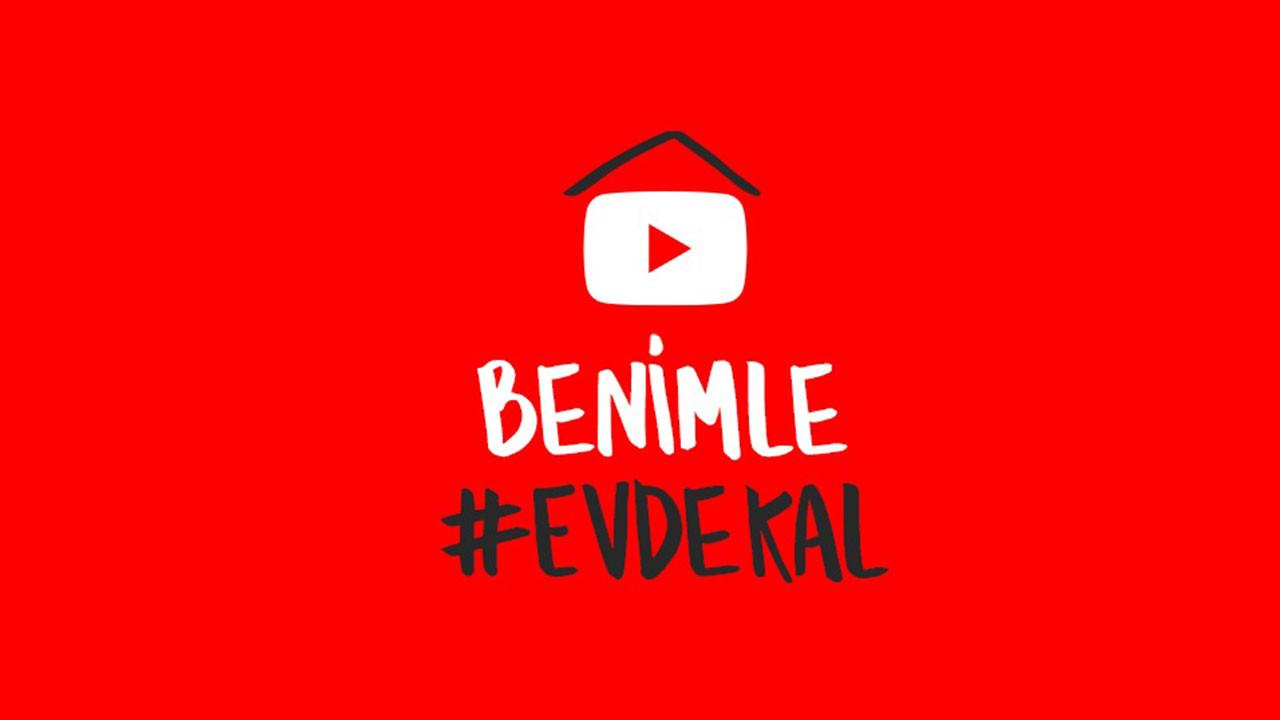 YouTube'dan 'Benimle #EvdeKal' projesi