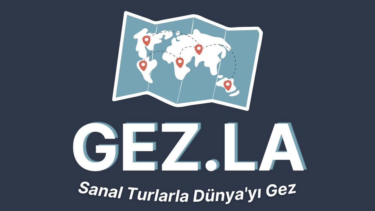 Gez.la ile dünyayı sanal olarak gez