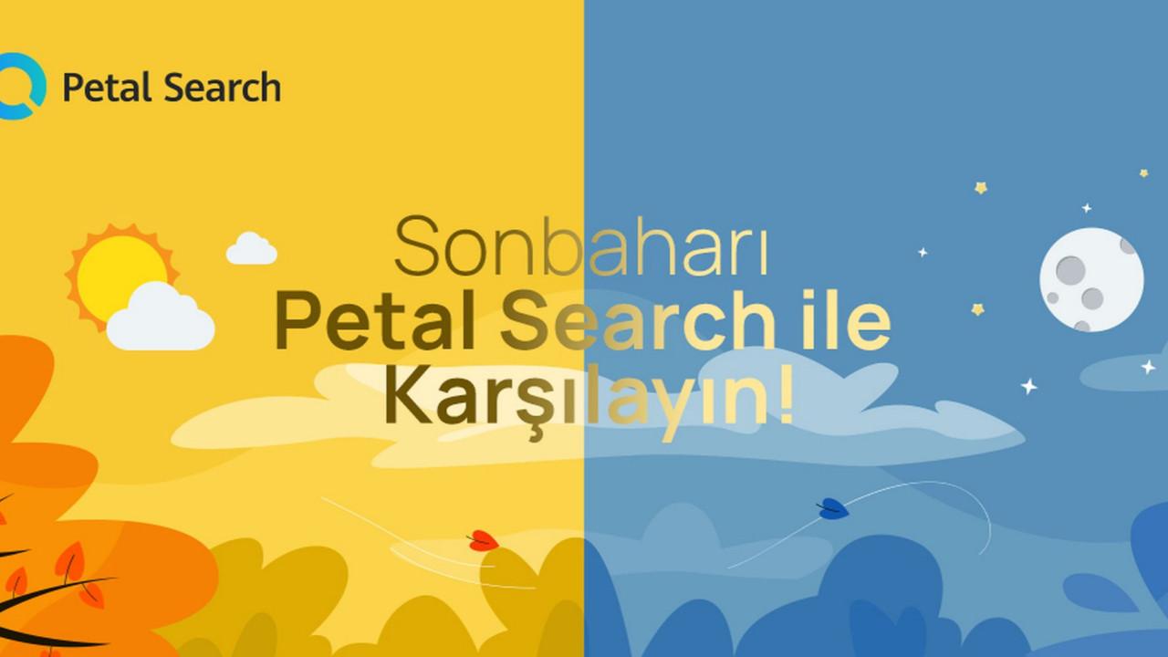 Benzersiz özellikleriyle Huawei Petal Search