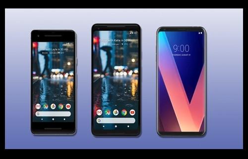 Google Pixel 2 ve 2 XL ve LG V30 karşı karşıya