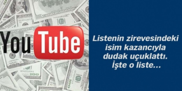YouTube'den en çok kazananları biliyor musunuz? - Page 2