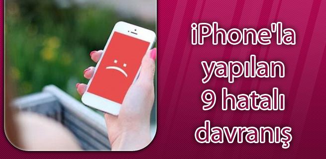 1448487646_iphonela-yapilan-9-hatali-davranis0.jpg