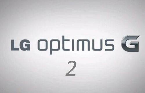 LG'nin en güçlü telefonu Optimus G2 sızdırıldı