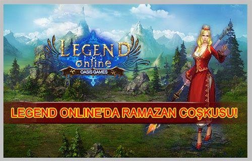 Legend Online'a Ramazan geldi