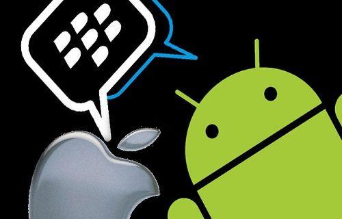 BlackBerry Messenger, Android ve iOS tarafındaki yerini alıyor