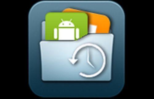 """""""App Backup&Restore"""" ile Uygulama ve Oyunlarınızı Güvenle Yedekleyin!"""