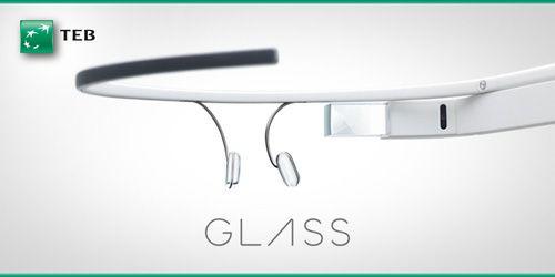 TEB'den Google Glass'a  özel ilk finansal uygulama