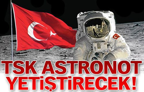 TSK Uzaya açılıyor!