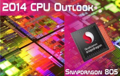 Snapdragon 805 işlemcili ilk telefon Mayıs da geliyor!