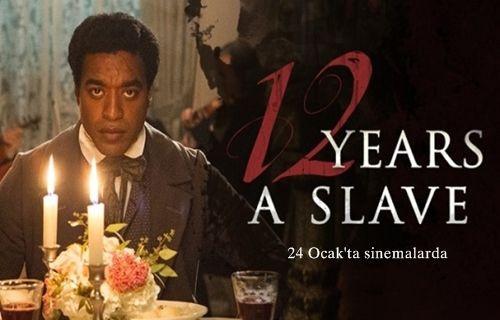 12 Yıllık Esaret yakında sinemalarda