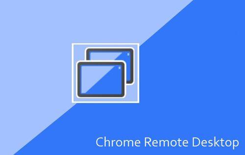 Chrome Remote Desktop Android'e geliyor