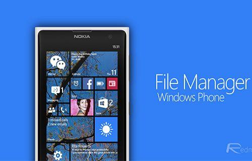 Windows Phone nihayet dosya yöneticisine kavuştu