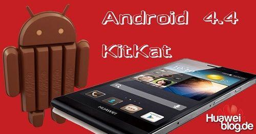 Huawei Ascend P6 için Android 4.4 KitKat güncellemesini yayımladı [yükleme linki]