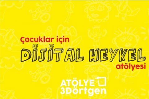Türkiye'nin Çocuklar için ilk Dijital Heykel Atölyesi kapılarını açıyor