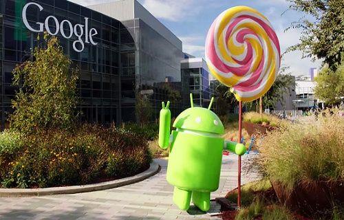Android 5.0 Lollipop gelmeden 5.1 sürümü geldi!