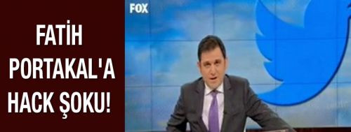 "Fox tv sunucusu "" Fatih Portakal "" hacklendi"