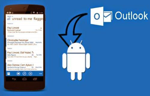 Outlook Android ve iOS platformunda kullanıma sunuldu