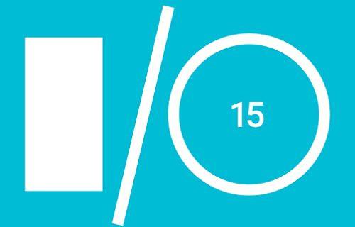 Google I-O etkinliği 28-29 Mayıs'ta gerçekleşecek