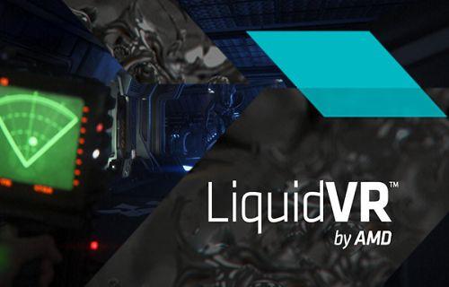AMD Liquid VR ile Sanal Gerçekliğe Adım Atıyor