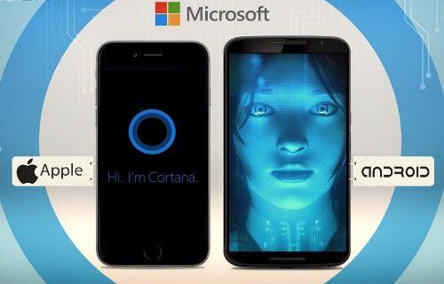 Cortana, iOS ve Android'e geliyor