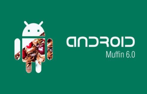 Android 6.0 Muffin video konsepti yayınlandı!