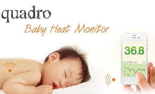 Quadro, siz uyurken bebeğinizin ateşini ölçüyor!