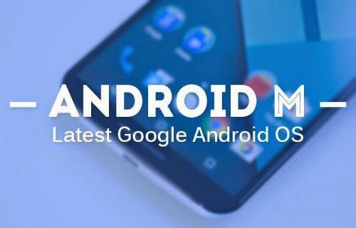 İşte Google'ın yeni Android M sürümünden ilk izlenimlerimiz!