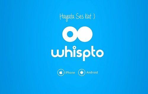 Türkiye'nin ilk sesli sosyal ağı Whispto ile tanışın