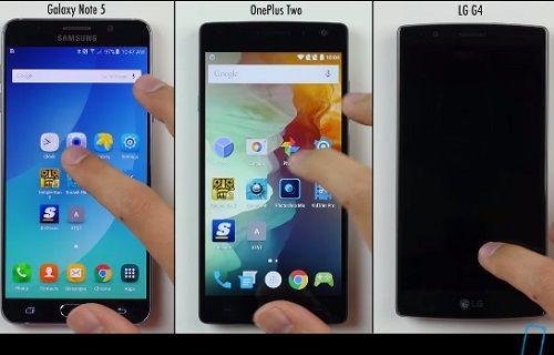 Galaxy Note 5, LG G4 ve OnePlus 2 hız testinde kapıştı