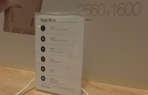 IFA 2015: Hisense Magic Mirror Retina ekranı ile göz doldurdu!