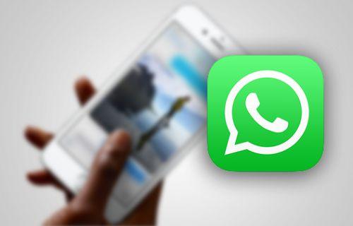WhatsApp, iPhone 6S ailesi için 3D Touch desteği kazandı